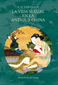 La vida sexual en la antigua china - R. H. Van Gulik