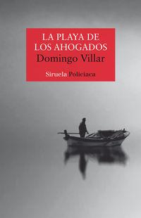 La playa de los ahogados - Domingo Villar