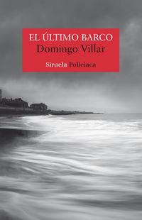 El ultimo barco - Domingo Villar