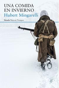 Una comida en invierno - Hubert Mingarelli