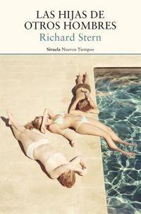 Las hijas de otros hombres - Richard Stern
