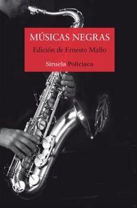 Musicas Negras - Alfonso Mateo-Sagasta / Ignacio Del Valle / [ET AL. ]