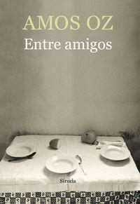 Entre Amigos - Amos Oz