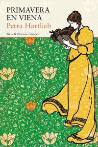Primavera En Viena - Petra Hartlieb