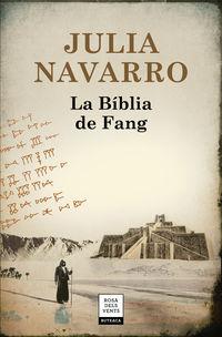 La biblia de fang - Julia Navarro