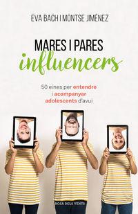 MARES I PARES INFLUENCERS - 50 EINES PER ENTENDRE I ACOMPANYAR ADOLESCENTS D'AVUI
