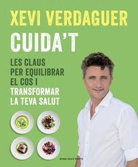 CUIDA'T - LES CLAUS PER EQUILIBRAR EL COS I TRANSFORMAR LA TEVA SALUT