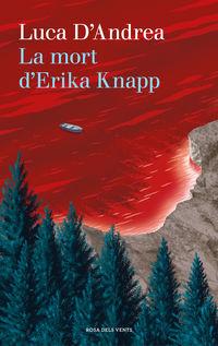 La mort d'erika knapp - LUCA D'ANDREA