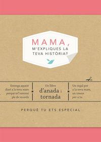 Mama, M'expliques La Teva Historia? - Elma Van Vliet