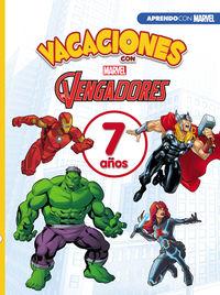 7 AÑOS - VACACIONES CON LOS VENGADORES (APRENDO CON MARVEL)