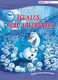 FROZEN - IGUALES. .. PERO DIFERENTES (APRENDE CADA DIA CON DISNEY) - EXPLORA TUS EMOCIONES