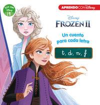 Frozen 2 - Un Cuento Para Cada Letra: T* D* N* F (leo Con Disney - Nivel 1) - Aa. Vv.