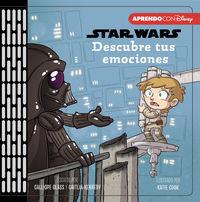 STAR WARS - DESCUBRE TUS EMOCIONES (PRIMEROS CONCEPTOS)
