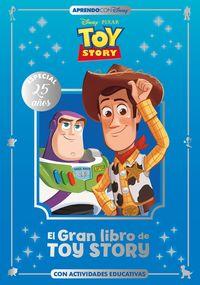 GRAN LIBRO DE TOY STORY, EL - CON ACTIVIDADES EDUCATIVAS