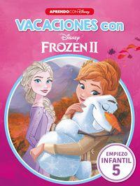 4 Años - Vacaciones Con Frozen Ii - Libro Educativo Disney Con Actividades - Disney
