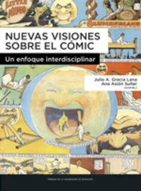 NUEVAS VISIONES SOBRE EL COMIC - UN ENFOQUE INTERDISCIPLINAR