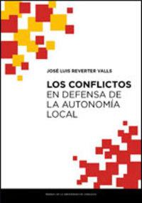CONFLICTOS EN DEFENSA DE LA AUTONOMIA LOCAL, LOS