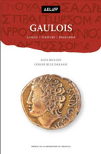 GAULOIS - LANGUE - ECRITURE - EPIGRAPHIE
