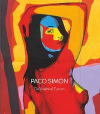 Paco Simon - De Vuelta Al Futuro - Agustin Sanchez Vidal / Pablo J. Rico / [ET AL. ]
