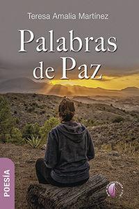 Palabras De Paz - Teresa Amalia Martinez
