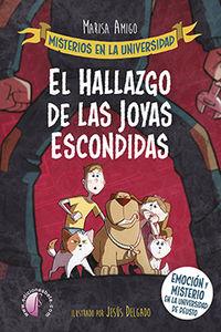 MISTERIOS EN LA UNIVERSIDAD - EL HALLAZGO DE LA JOYAS PERDIDAS