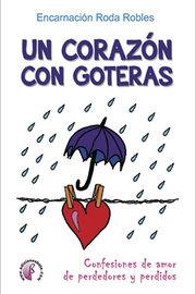 CORAZON CON GOTERAS, UN