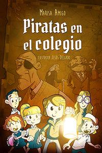 Piratas En El Colegio - Maria Luisa Amigo Fernandez De Arroyabe