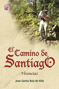 CAMINO DE SANTIAGO, EL - VIVENCIAS
