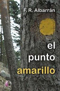 El punto amarillo - Fernando Rodriguez Albarran