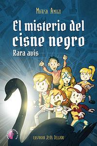 Misterio Del Cisne Negro, El - Rara Avis - Maria Luisa Amigo / Jesus Delgado (il. )