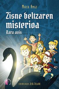 Zisne Beltzaren Misterioa - Rara Avis - Maria Luisa Amigo / Jesus Delgdo (il. )
