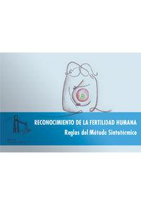 RECONOCIMIENTO DE LA FERTILIDAD HUMANA - REGLAS DEL METODO SINTOTERMICO