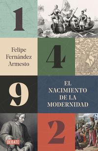 1492 - EL NACIMIENTO DE LA MODERNIDAD