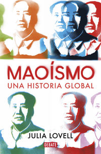 MAOISMO - UNA HISTORIA GLOBAL