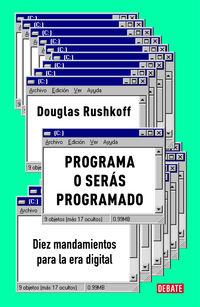 PROGRAMA O SERAS PROGRAMADO