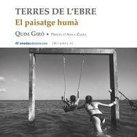 TERRES DE L'EBRE - EL PAISATGE HUMA