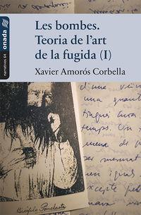 BOMBES, LES - TEORIA DE L'ART DE LA FUGIDA (I)