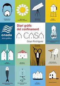 A CASA - DIARI GRAFIC DEL CONFINAMENT