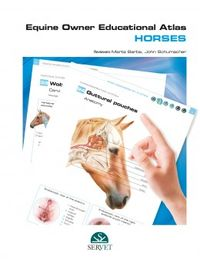 EQUINE OWNER EDUCATIONAL ATLAS - HORSES