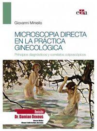 MICROSCOPIA DIRECTA EN LA PRACTICA GINECOLOGICA