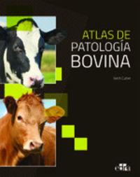 Atlas De Patologia Bovina - Keith L. Cutler