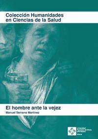HOMBRE ANTE LA VEJEZ, EL