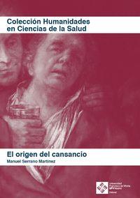 ORIGEN DEL CANSANCIO, EL