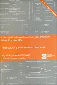 (2 Ed) Formulacion Y Evaluacion De Proyectos - Miguel Angel Martin Valmayor