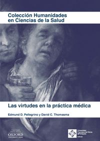 VIRTUDES EN LA PRACTICA MEDICA, LAS