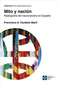 MITO Y NACION - RADIOGRAFIA DEL NACIONALISMO EN ESPAÑA
