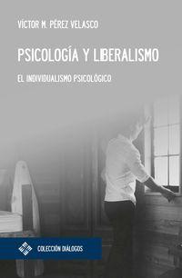 PSICOLOGIA Y LIBERALISMO - EL INDIVIDUALISMO PSICOLOGICO
