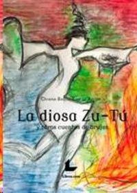 DIOSA ZU-TU Y OTROS CUENTOS DE BRUJAS, LA