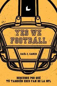 Yes We Football - Raul C. Cancio