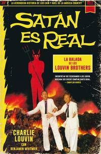 SATAN ES REAL - LA BALADA DE LOS LOUVIN BROTHERS